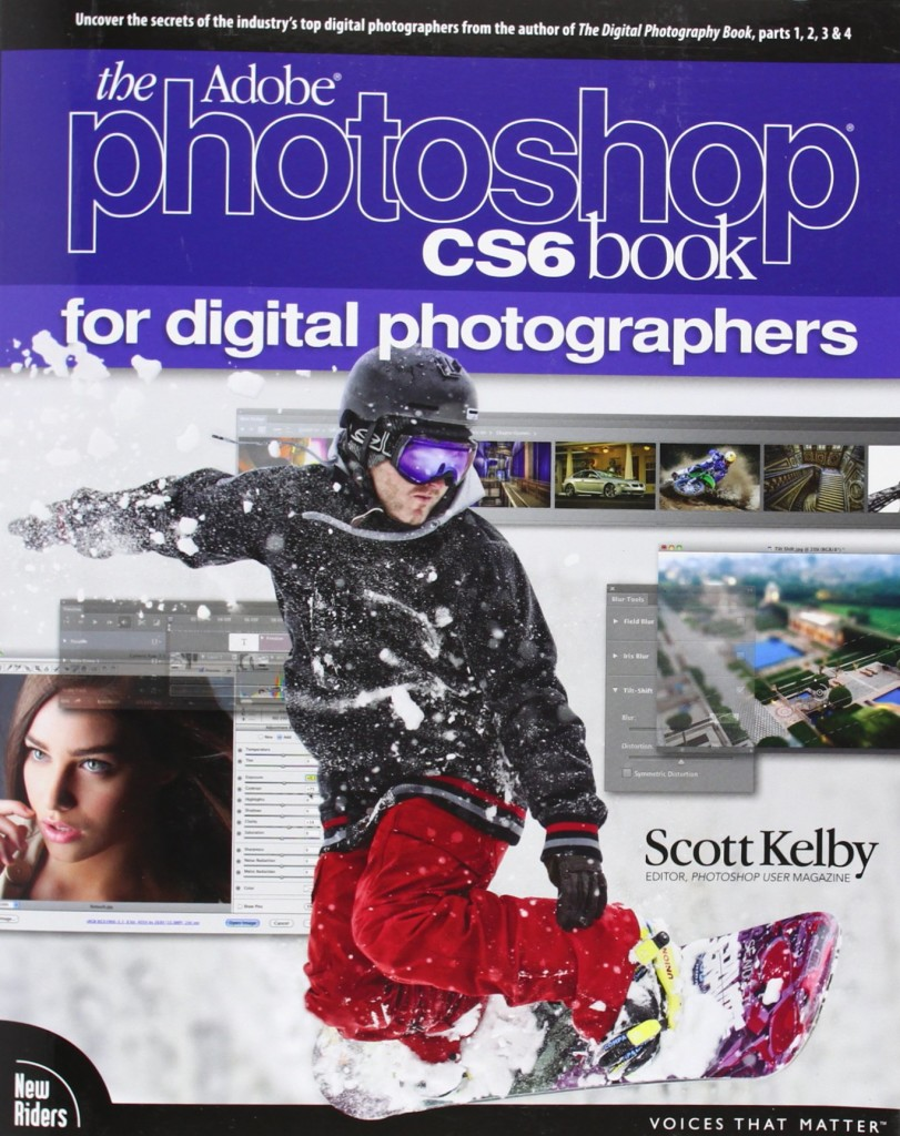 Digital Photographers Adobe Photoshop CS6 Book