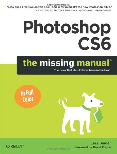 Photoshop CS6 The Missing Manual Book