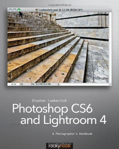 Photoshop CS6 and Lightroom 4 Book