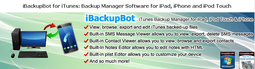 iBackupBot - iTunes Backup Manager for iPhone, iPod Touch, iPad